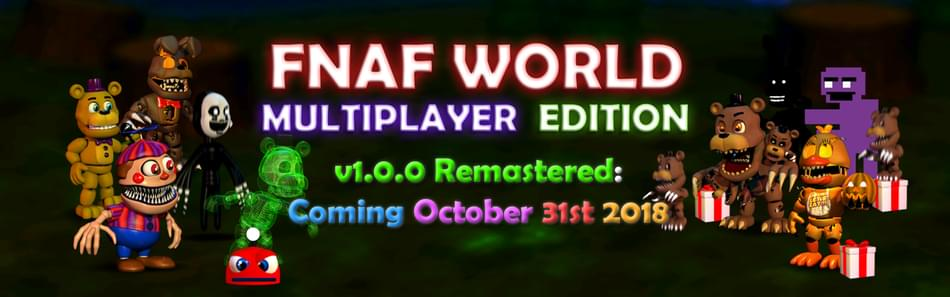 fnaf world multiplayer edition by moikeyvah mikeyvah on game jolt