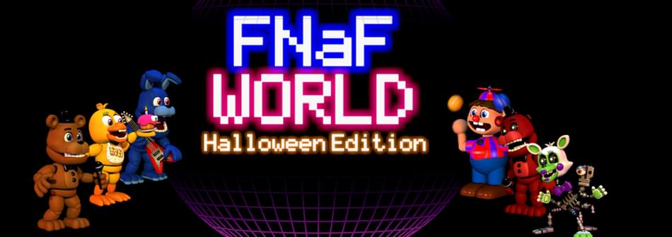 Fnaf world halloween edition скачать