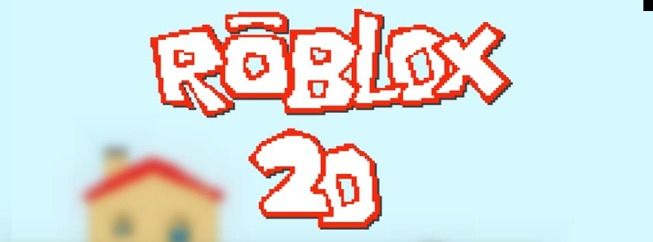 ROBLOX 2D by Kallus_ - Game Jolt