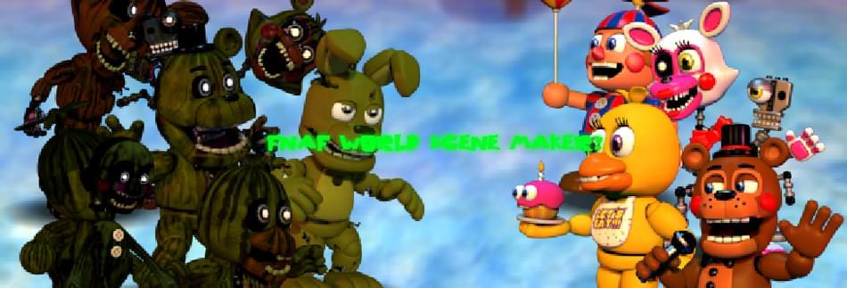 FNaF World Scene Maker by GodzillaFightn1 - Game Jolt