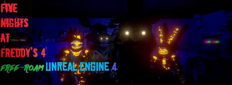 Five Nights At Freddy S 4 Free Roam By Ue4 Fnaf Fangame