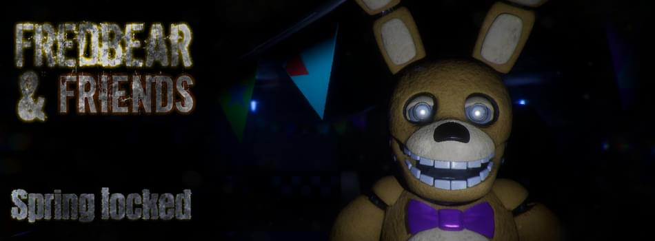 Fredbear and Friends : Spring locked by UE4-FNaF-FanGame-Dev