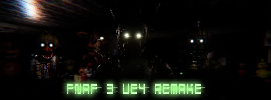 five nights at freddy s 3 remake unreal engine 4 by ue4 fnaf