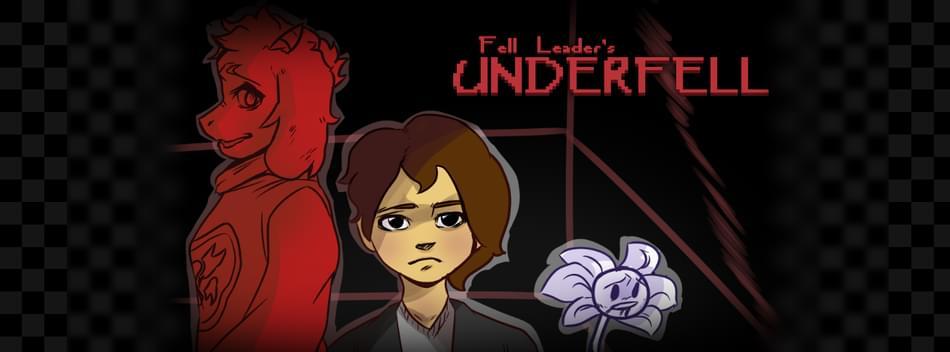 Fell Leader's Underfell (Undertale fangame) by Fell Leader