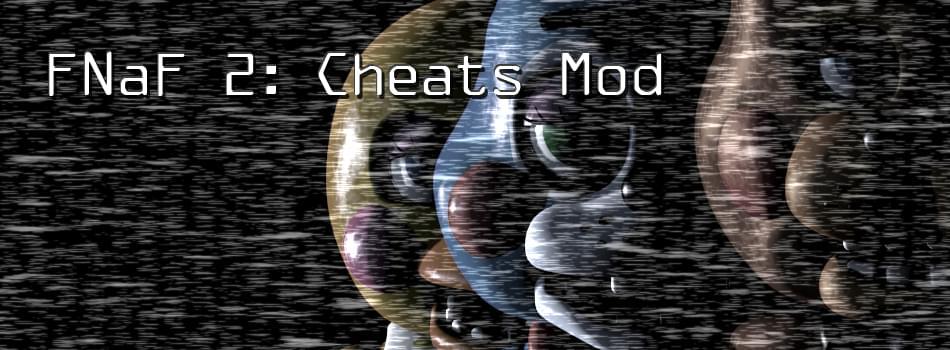 fnaf 2 cheat