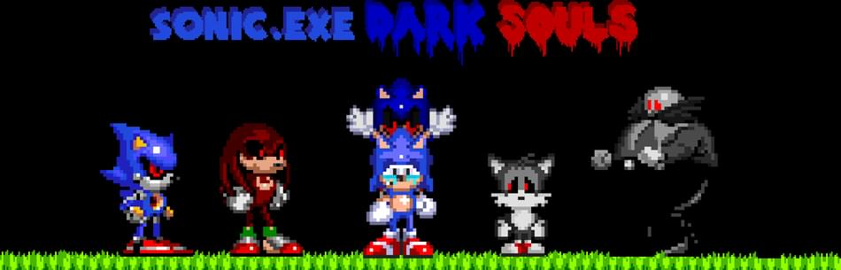 Sonic exe : Dark Souls by LordKooner - Game Jolt