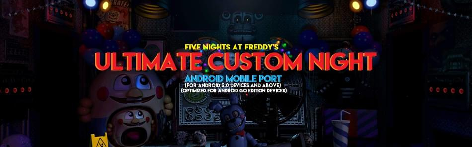 Ultimate Custom Night: Android Mobile Port by Daniel Verano - Game Jolt
