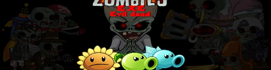Plants Vs Zombie EXE Evil Dead by DENISFAZBERS - Game Jolt