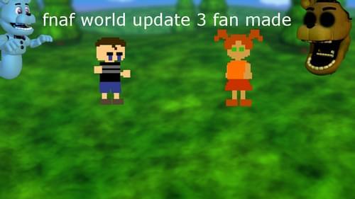 fnaf world update 3 apk download