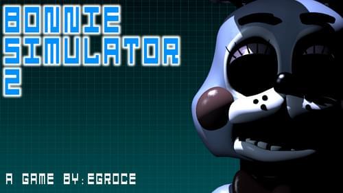 Bonnie Simulator 2 by Egroce (@Egroce) on Game Jolt