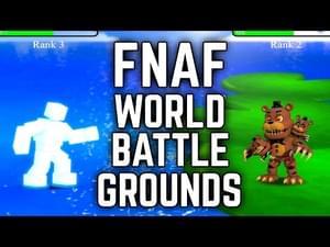 FNaF World: Battlegrounds by Carnage - Game Jolt
